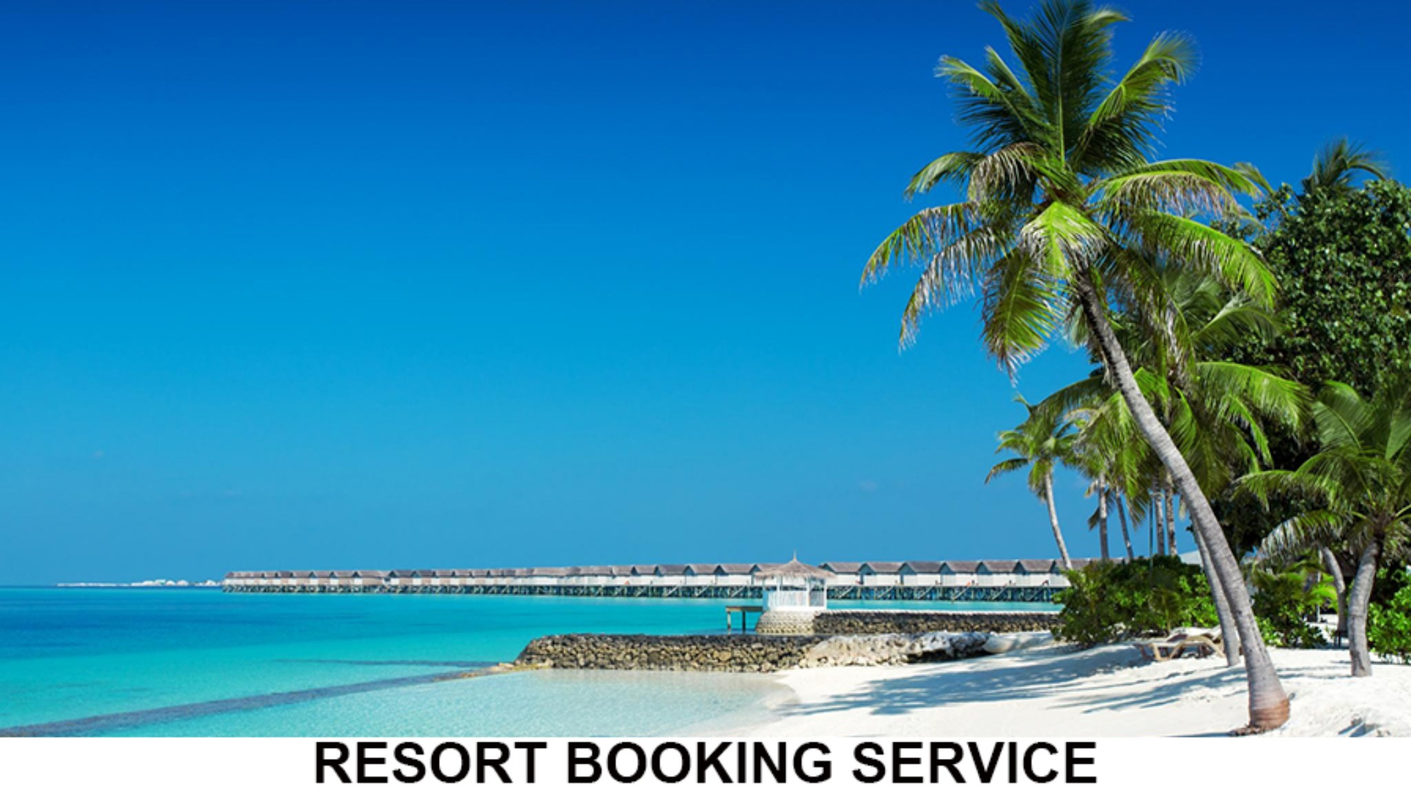 Resort Booking - Domestic, Caribbean, Mexico